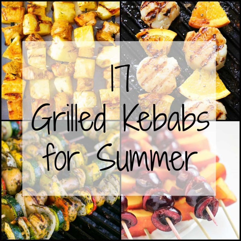 17 Grilled Kabobs for Summer - there are so many amazing grilling options here that I think we should eat food on a stick all summer long! Who's with me?!