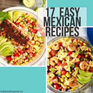 17 Easy Mexican Recipes