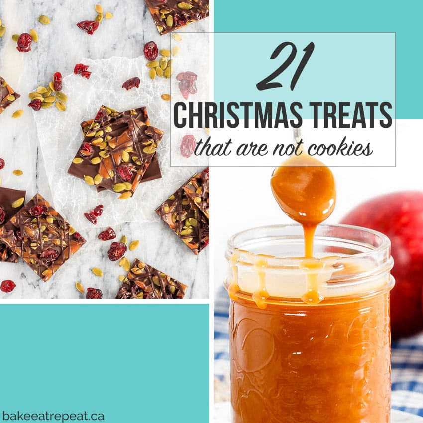 21 Christmas Treats that aren't cookies