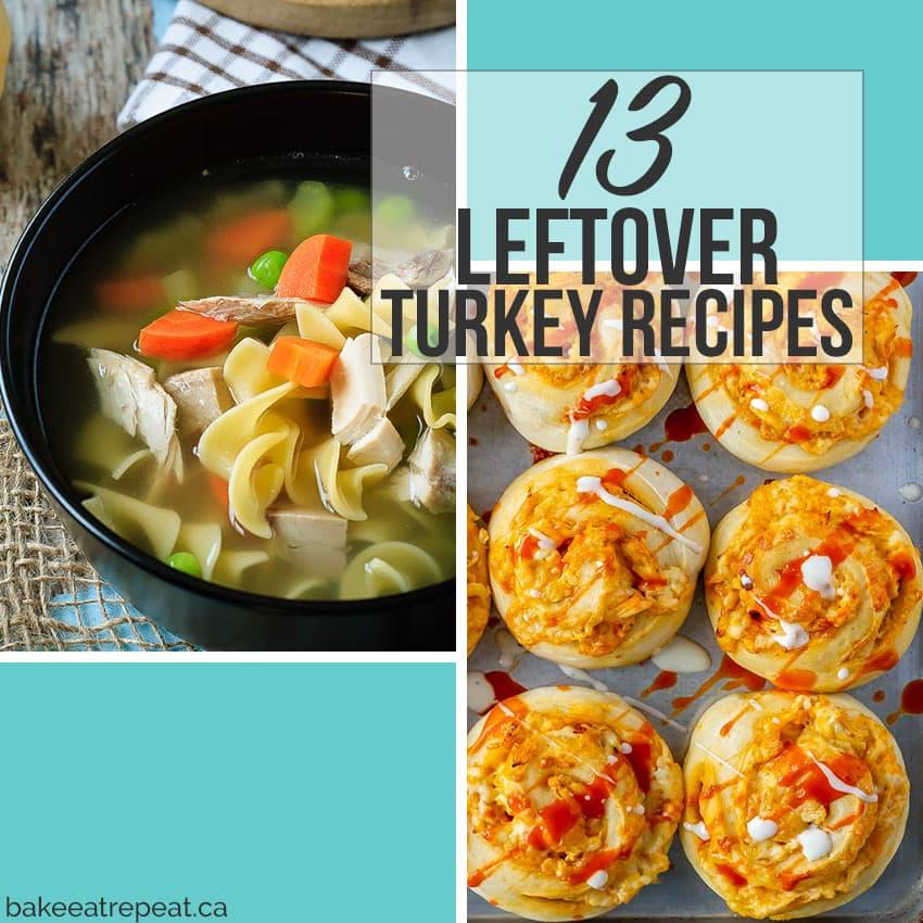 13 Leftover Turkey Recipes