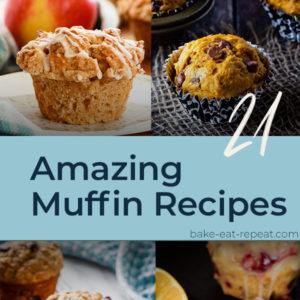 21 Amazing Muffin Recipes
