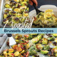 7 Roasted Brussel Sprouts Recipes